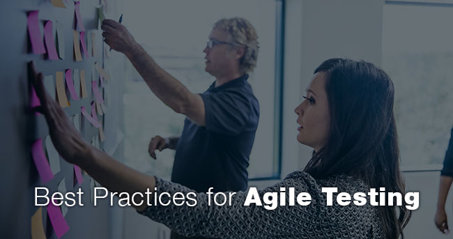 Best Practices for Agile Testing