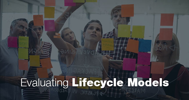 Evaluating Lifecycle Models