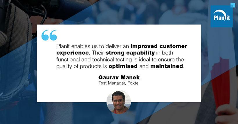 Gaurav Manek, Test Manager, Foxtel