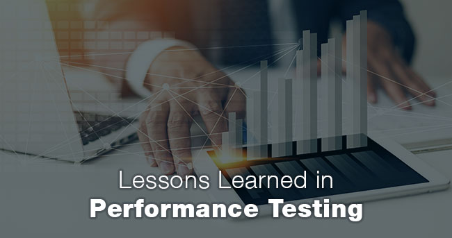 Lessons Learned in Performance Testing