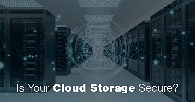 Is Your Cloud Storage Secure?