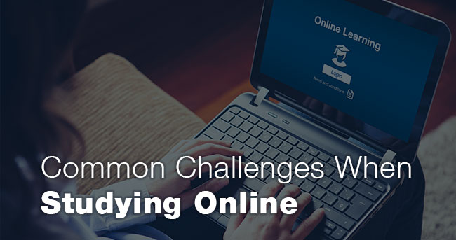 Common Challenges When Studying Online