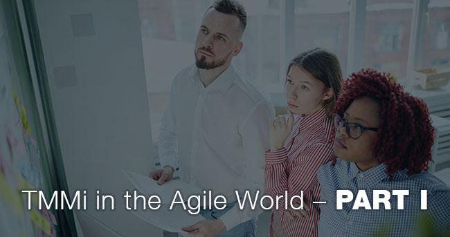 TMMi in the Agile World – PART I