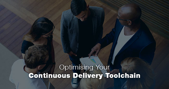 Optimising Your Continuous Delivery Toolchain