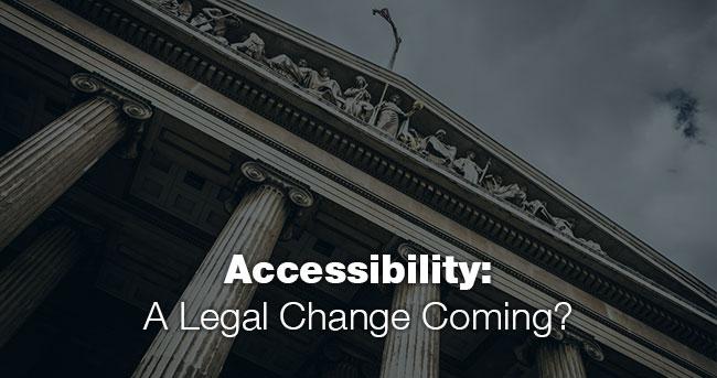 Image: Court house building entrance. Title: Accessibility: A Legal Change Coming?