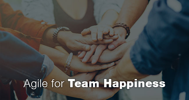 Agile for Team Happiness
