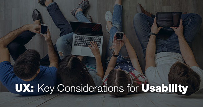 UX: Key Considerations for Usability