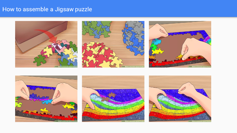 How to assemble a jigsaw puzzle. 1. Emptying puzzle pieces on the table. 2. Grouping the edge pieces. 3. Identifying and grouping similar coloured pieces. 4. Forming a framework with the edge pieces. 5. Assembling the identifiable pieces to form smaller recognisable parts. 6. Filling the gaps to make the final product